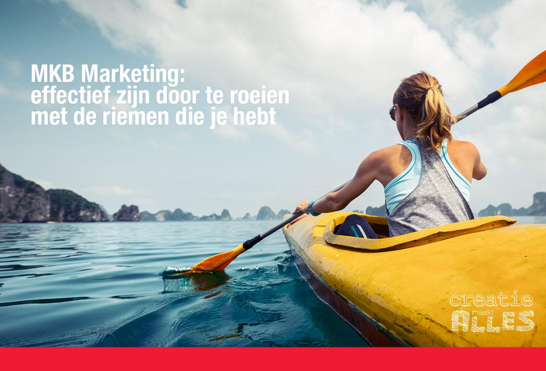 MKB Marketing: roeien met de riemen die je hebt