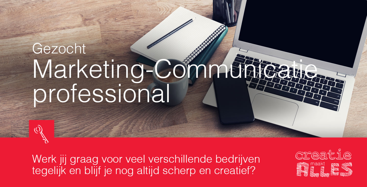 Per direct op zoek naar marketing-communicatie professionals.